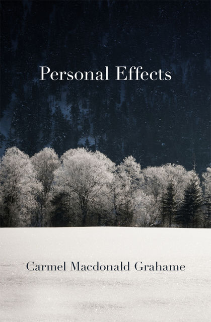 Personal Effects, Carmel Macdonald Grahame