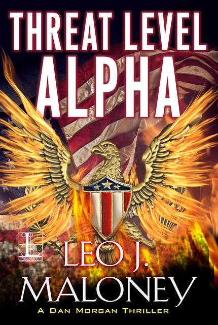 Threat Level Alpha, Leo J. Maloney