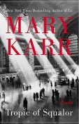Tropic of Squalor, Mary Karr