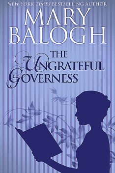 The Ungrateful Governess, Mary Balogh
