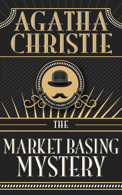 Market Basing Mystery, The, Agatha Christie