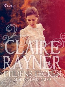 I tidens tecken, Claire Rayner
