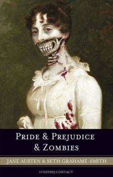 Pride en Prejudice en Zombies, Jane Austen, Seth Grahame-Smith