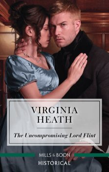 The Uncompromising Lord Flint, Virginia Heath