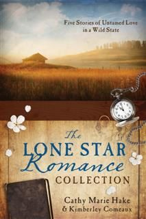 Lone Star Romance Collection, Cathy Marie Hake