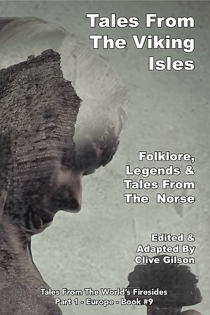 Tales From The Viking Isles, Clive Gilson