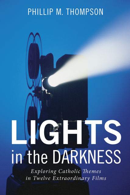 Lights in the Darkness, Phillip Thompson