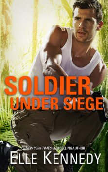 Soldier Under Siege, Elle Kennedy