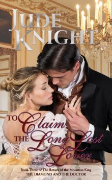 To Claim the Long-Lost Lover, Jude Knight