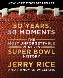 50 Years, 50 Moments, Randy Williams, Jerry Rice