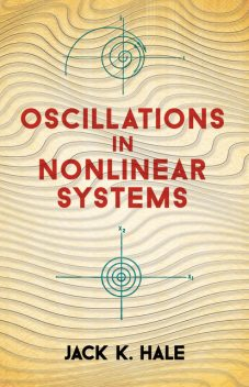 Oscillations in Nonlinear Systems, Jack K.Hale
