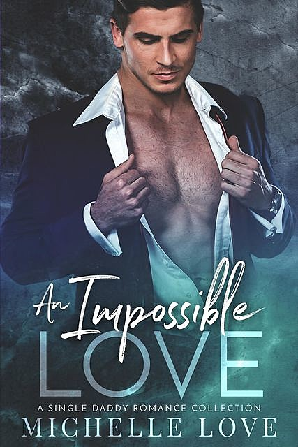 An Impossible Love, Michelle Love