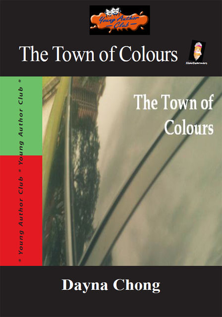 The Town of Colours, Dayna Chong