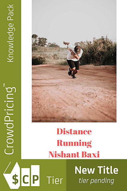Beginners Guide to Distance Running – Safe and Healthy!, DeeDee Moore