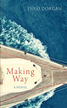 Making Way, Theo Dorgan