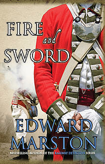 Fire and Sword, Edward Marston