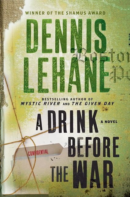 A Drink Before The War, Dennis Lehane