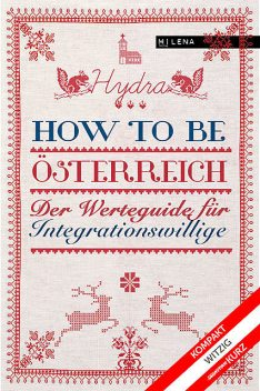 How to be Österreich, Hydra