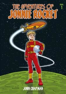 The Adventures of Jonnie Rocket – Saga 1, John Kenneth Chapman