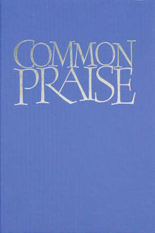 Common Praise Words edition, Hymns Ancient, Modern
