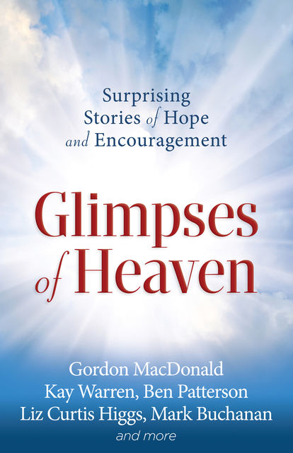 Glimpses of Heaven, Christianity Today