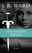The Black Dagger Brotherhood #21: Evighedens søster, J.R. Ward