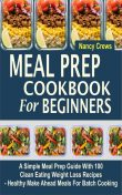 Meal Prep Cookbook For Beginners, Nancy Crews