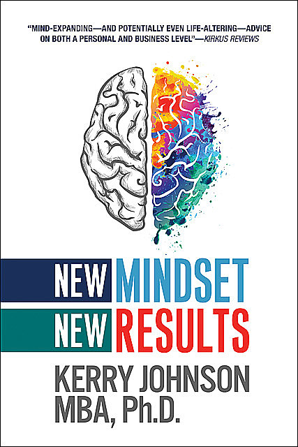 New Mindset, New Results, Kerry Johnson
