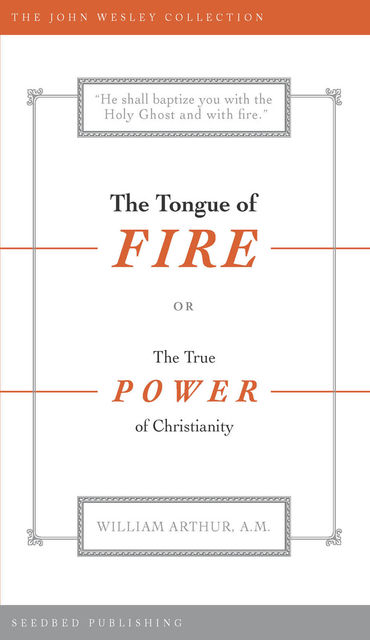The Tongue of Fire, William Arthur