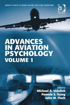 Advances in Aviation Psychology, Michael A.Vidulich