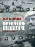 Operation Hurricane, Lars Reinhardt Møller