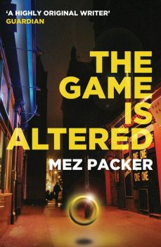 The Game is Altered, Mez Packer