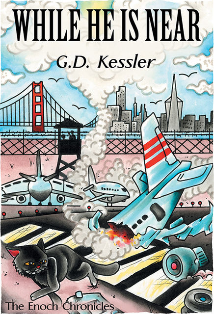 While He Is Near, G.D.Kessler