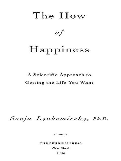 The How of Happiness, Sonja Lyubomirsky