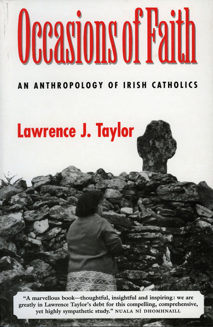 Occasions of Faith, Lawrence Taylor