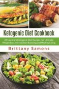 Ketogenic Diet Cookbook, Brittany Samons