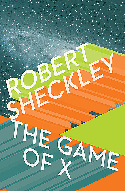 The Game of X, Robert Sheckley