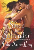 Since the Surrender, Julie Anne Long