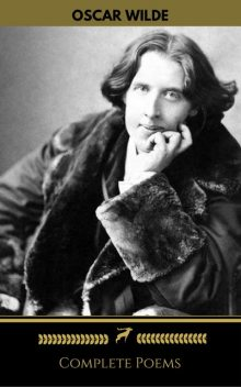 Oscar Wilde: Complete Poems (Golden Deer Classics), Oscar Wilde, Golden Deer Classics