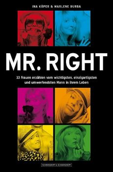 Mr. Right, Ina Küper, Marlene Burba