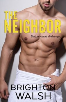 The Neighbor, Brighton Walsh