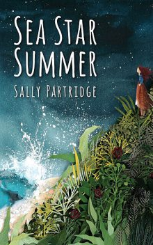 Sea Star Summer, Sally Partridge