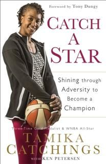 Catch a Star, Tamika Catchings