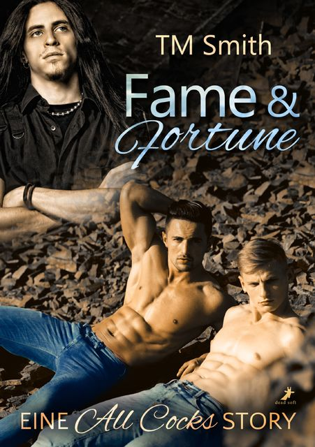 Fame and Fortune, TM Smith