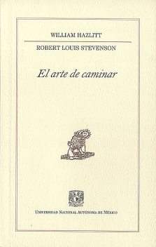 El arte de caminar, Robert Louis Stevenson, William Hazlitt