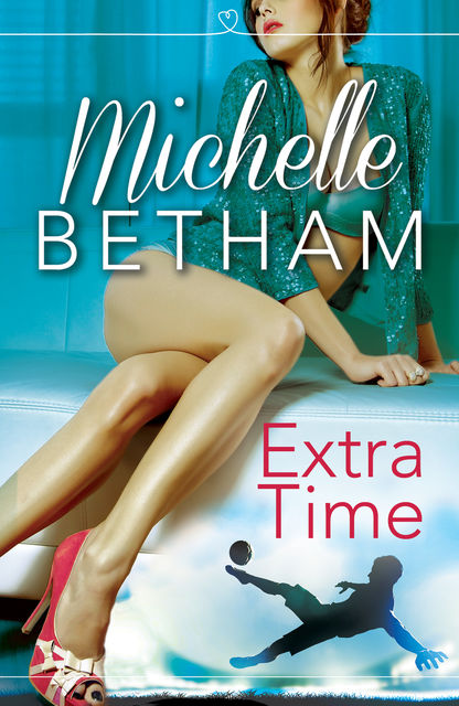Extra Time, Michelle Betham