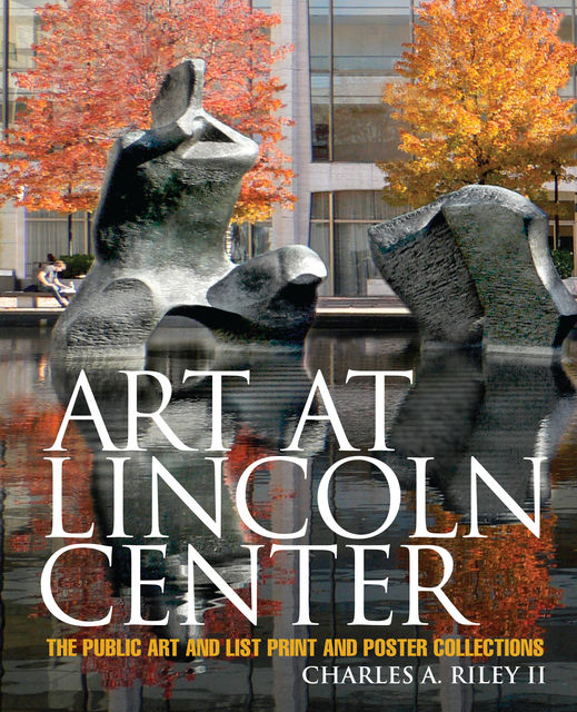 Art at Lincoln Center, Charles A.Riley II
