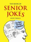 The Book of Senior Jokes, Geoff Tibballs