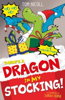 There's a Dragon in my Stocking, Tom Nicoll