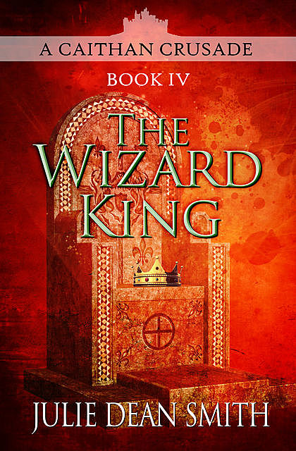 The Wizard King, Julie Smith